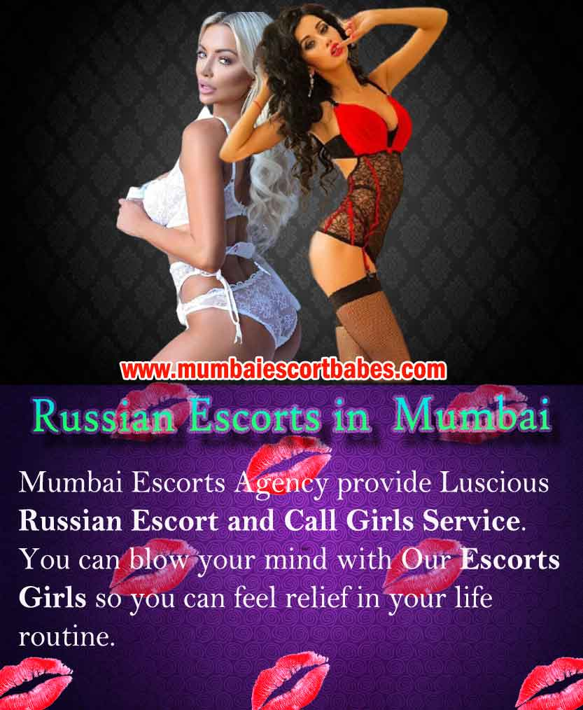 Mumbai Russian Escorts Girls