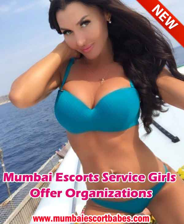 Mumbai Escorts Service Girls Offer Organizations